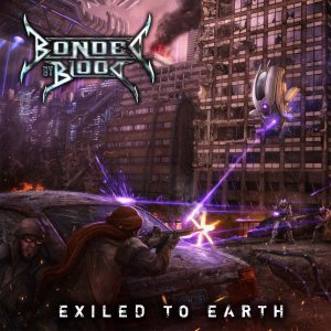 Bonded By Blood - Exiled to Earth cover art