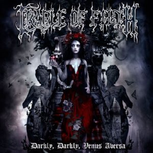 Cradle of Filth - Darkly Darkly Venus Aversa cover art