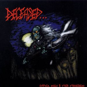 Deceased - Corpses, Souls & Other Strangeness cover art