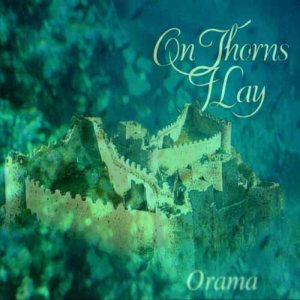 On Thorns I Lay - Orama cover art