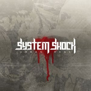 System Shock - Urban Rage cover art