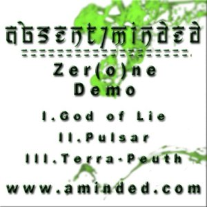 Absent/Minded - Zer(o)ne Demo cover art