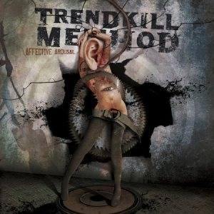 Trendkill Method - Affective Arousal cover art