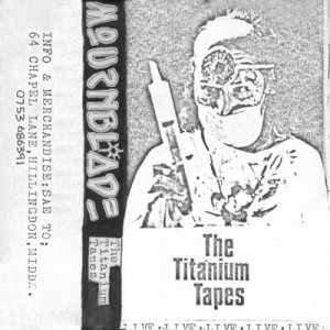 Mournblade - The Titanium Tapes cover art