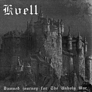 Kvell - Damned Journey for the Unholy War cover art