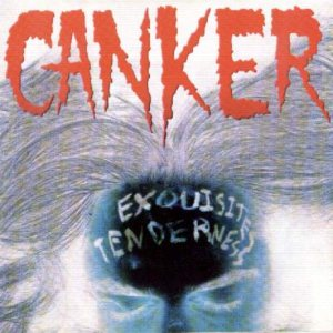 Canker - Exquisites Tenderness cover art