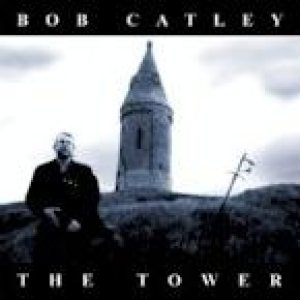 Bob Catley - The Tower cover art