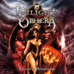 Twilight Ophera - The End of Halcyon Age cover art