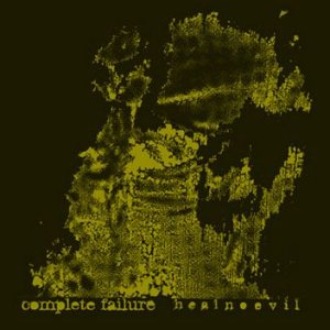 Complete Failure - Heal No Evil cover art