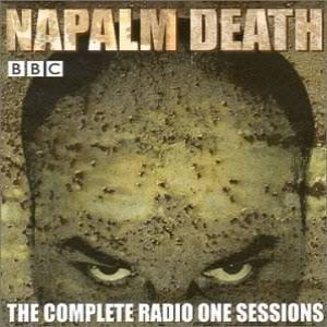 Napalm Death - The Complete Radio One Sessions cover art