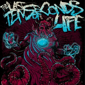 The Last Ten Seconds of Life - Justice cover art