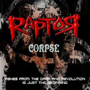 Raptor Corpse - Ashes from the Dark and Revolution Is Just the Beginning cover art