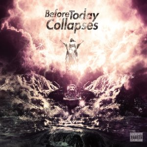 Before Today Collapses - Before Today Collapses cover art