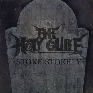 The Holy Guile - Stoke Stokely cover art
