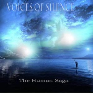 Voices Of Silence - The Human Saga cover art