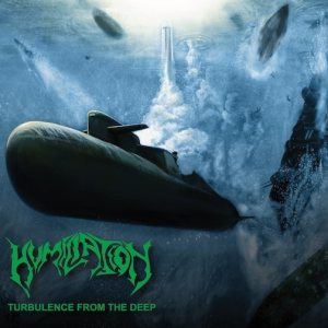 Humiliation - Turbulence from the Deep cover art