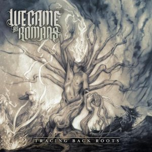 We Came As Romans - Tracing Back Roots cover art