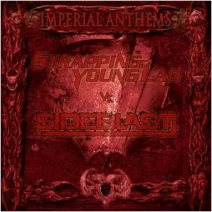 Strapping Young Lad / Sideblast - Imperial Anthems No. 9 cover art
