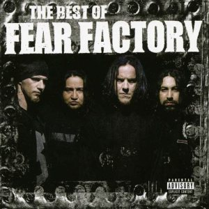 Fear Factory - The Best of Fear Factory cover art