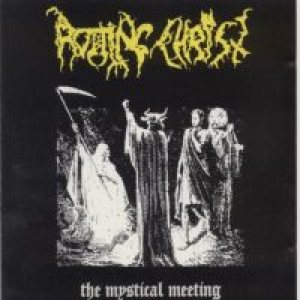 Rotting Christ - The Mystical Meeting cover art