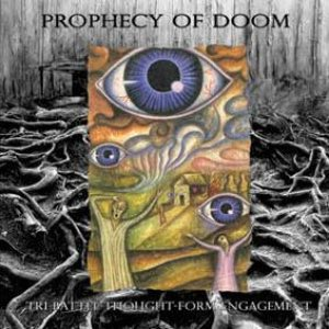 Prophecy of Doom - Tri-Battle Thought-Form Engagement cover art