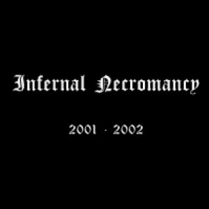Infernal Necromancy - 2001-2002 cover art