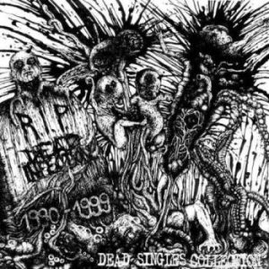 Dead Infection - Dead Singles Collection cover art