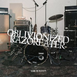Oblivionized - This Is S.O.A.N. cover art