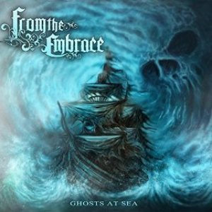From the Embrace - Ghosts at Sea cover art