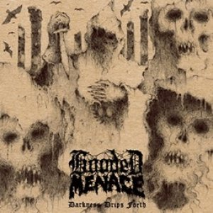 Hooded Menace - Darkness Drips Forth cover art