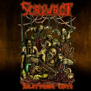 Screwrot - Splattering Cunts cover art