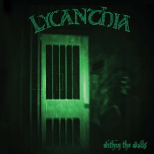 Lycanthia - Within the Walls cover art