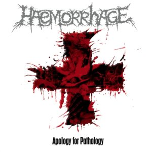 Haemorrhage - Apology for Pathology cover art