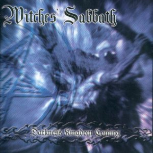 Witches' Sabbath - Darkness Kingdom Coming cover art