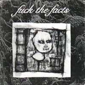 Fuck the Facts - Promo 2003 cover art