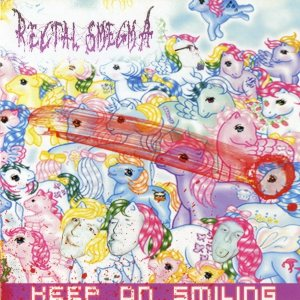 Rectal Smegma - Keep on Smiling cover art