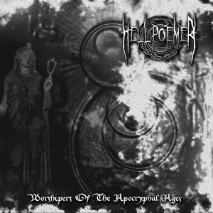 Hell poemer - Worshipers of the apocryphal ages cover art