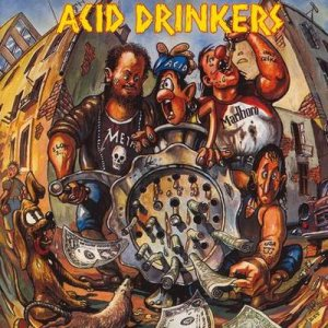 Acid Drinkers - Dirty Money, Dirty Tricks cover art