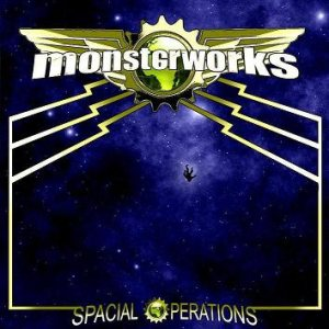Monsterworks - Spacial Operations cover art