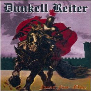 Dunkell Reiter - Just for Die cover art