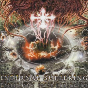 Internal Suffering - Choronzonic Force Domination cover art