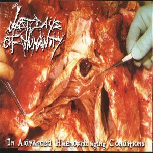 Last Days of Humanity - In Advanced Haemorrhaging Conditions cover art