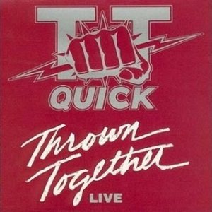 TT Quick - Thrown Together cover art
