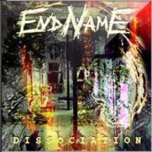 EndName - Dissociation cover art