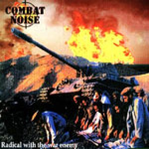 Combat Noise - Radical with the War Enemy cover art
