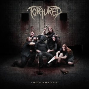 Tortured - A Lesson in Holocaust cover art