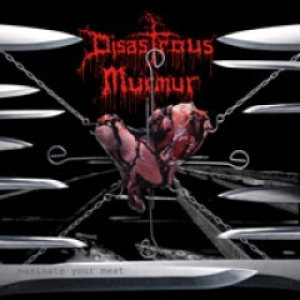 Disastrous Murmur - Marinate Your Meat cover art