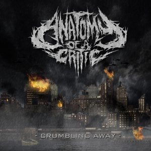 Anatomy Of A Critic - Crumbling Away cover art