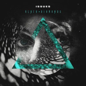 Issues - Black Diamonds cover art