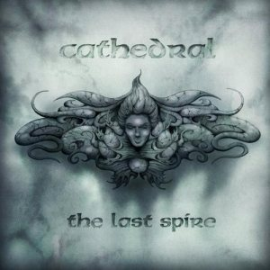 Cathedral - The Last Spire cover art